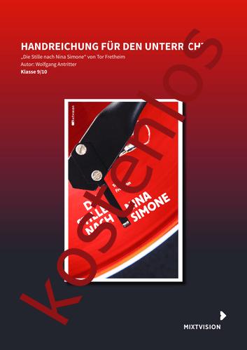 """Vorschaugrafik 1 für das kostenlose Arbeitsblatt Handreichung zu Tor Fretheims """"Die Stille nach Nina Simone"""" von Lehrermaterial.de."""