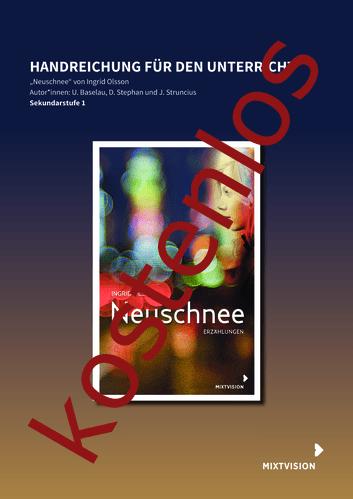 """Vorschaugrafik 1 für das kostenlose Arbeitsblatt Handreichung zu Ingrid Olssons """"Neuschnee"""" von Lehrermaterial.de."""